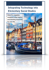 Guide to Integrating Technology into Elementary Social Studies
