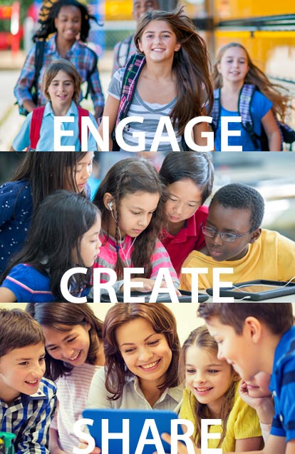 Engage, Create, Share